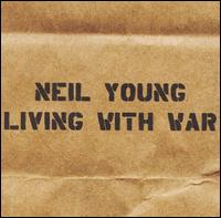 Neil Young -- Living With War.jpg
