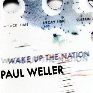 Paul_Weller_Wake Up the Nation.jpg