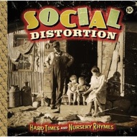 Social Distortion_Hard Times and Nursery Rhymes.jpg