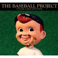 The Baseball Project_High and Inside.jpg