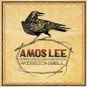 Amos Lee_Mission Bell