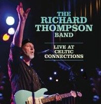 Richard Thompson_Live at Celtic Connections