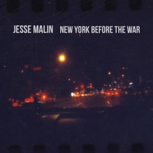 Jesse Malin_New York Before the War_cover